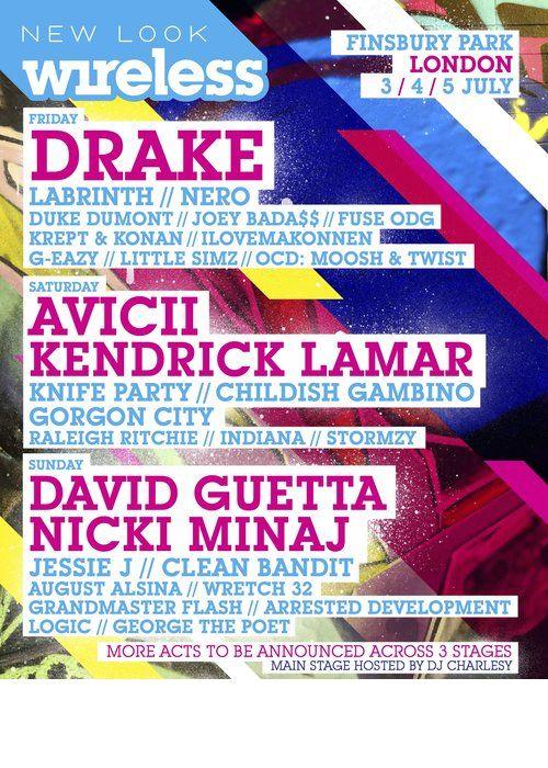 New Look Wireless Festival 2015 - 3/4/5/ July  at Finsbury Park, London. Headline Acts #Drake #Avicii #KendrickLamar #DavidGuetta #NickiMinaj plus Many More.... #Globalticketsuk #Eventticketseller #London #Gigtickets #Concerttickets #WirelessFestival #EDM #Rap #HipHop www.globalticketsuk.com