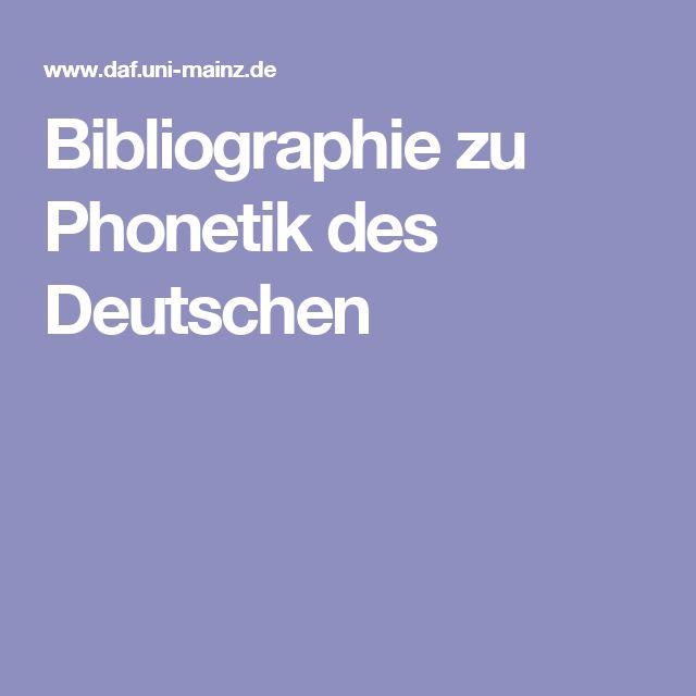 Bibliographie zu Phonetik des Deutschen