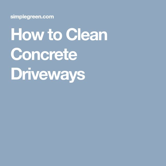 How to Clean Concrete Driveways
