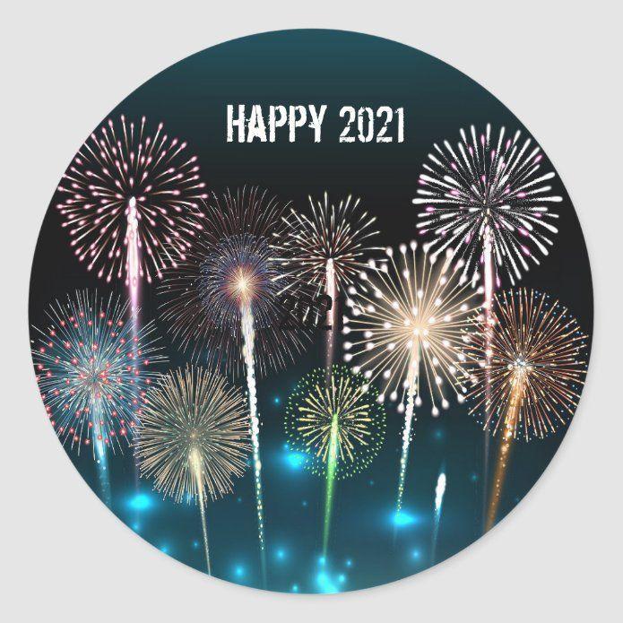 Happy New Year 2021 Classic Round Sticker Zazzle Com In 2021 Happy New Year Fireworks Happy New Year Greetings Happy New Year Cards