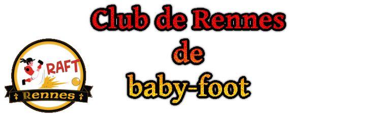 Club de rennes de baby foot R.A.F.T.