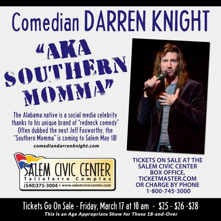 EVENT ANNOUNCEMENT: Southern Momma is Head'in to Salem!   Comedian Darren Knight, aka Southern Momma, is a social media celebrity. He's been compared to Jeff Foxworthy, as the next star of redneck comedy.  This 18 and over event will take place at the Salem Civic Center on May 18th at 7:00 pm. Tickets go on sale TOMORROW … Get 'em tickets while they last!  #SalemVA #SouthernMomma
