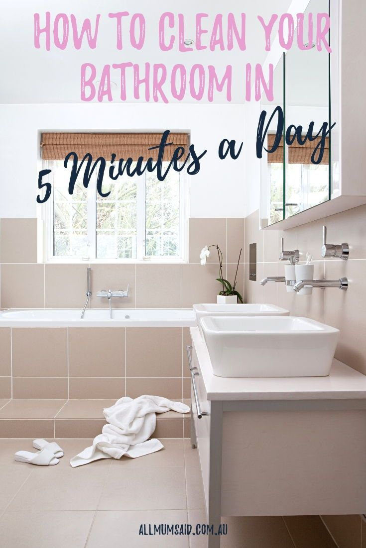 How To Clean Your Bathroom In 5 Minutes A Day Tidy Bathroom Cleaning Bathroom Cleaning