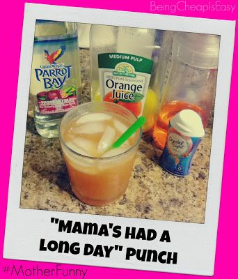 "Long day?  Try this ""Mama's Had a Long Day"" Punch.  You'll feel *much* better!  Super simple with Parrot Bay passion fruit rum, Sprite Zero and Crystal Light!  #MotherFunny #shop #cbias"