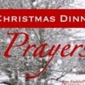 A Christmas Dinner Blessing | Christmas Dinner Prayer | Christmas Grace — Faithful Provisions