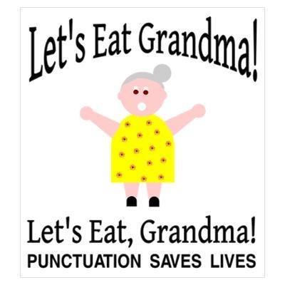 PUNCTUATION SAVED GRANDMA