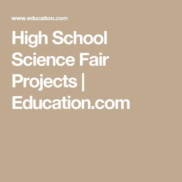 High School Science Fair Projects | Education.com