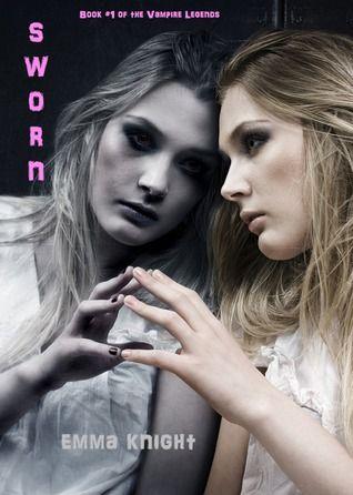 Sworn (The Vampire Legends, #1)