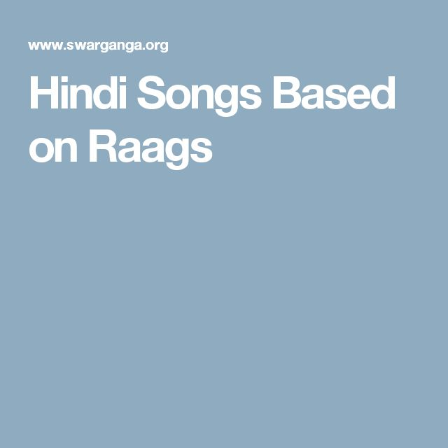 Hindi Songs Based on Raags
