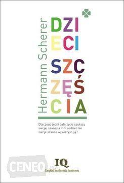 Dzieci szczęścia - Hermann Scherer (E-book) - Ceny już od 24,72 zł ✅ Porównaj ceny i zobacz opinie w 8 sklepach. Zobacz inne E-podręczniki akademickie, najtańsze i najlepsze oferty tylko na Ceneo.pl