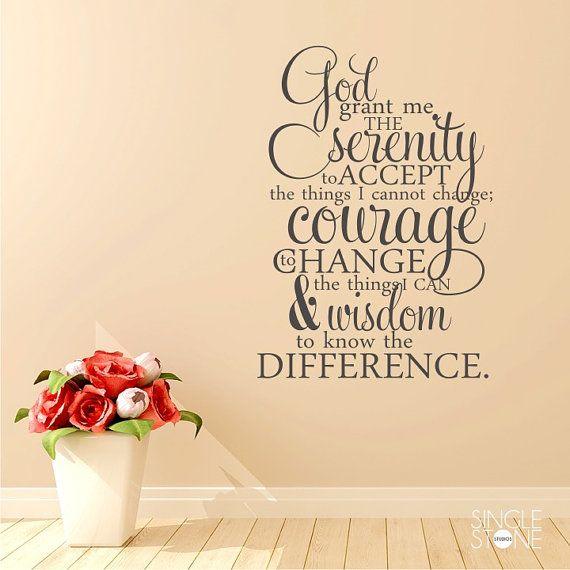Hey, I found this really awesome Etsy listing at http://www.etsy.com/listing/167544413/serenity-prayer-wall-decal-quote-vinyl