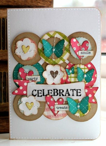 Celebrate Card | Created by Wendy McKee. | Por: Echo Park Paper Project Gallery | Flickr - Photo Sharing!