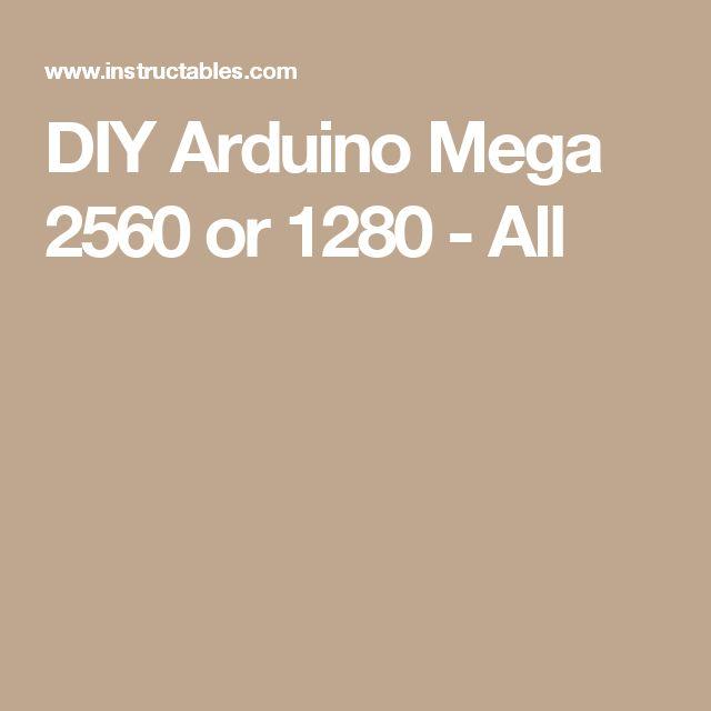 DIY Arduino Mega 2560 or 1280 - All