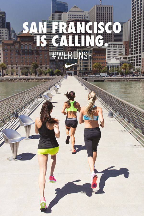 The stage is set. San Francisco is calling. Get ready for the Nike Women's Half Marathon. #werunsf