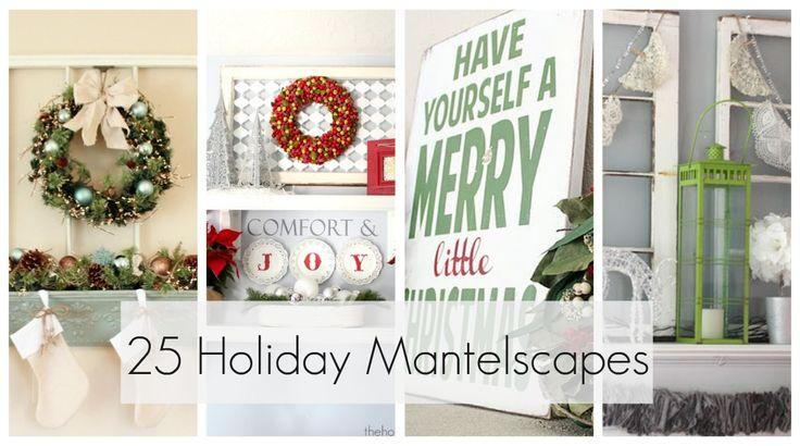 25 beautiful holiday mantels