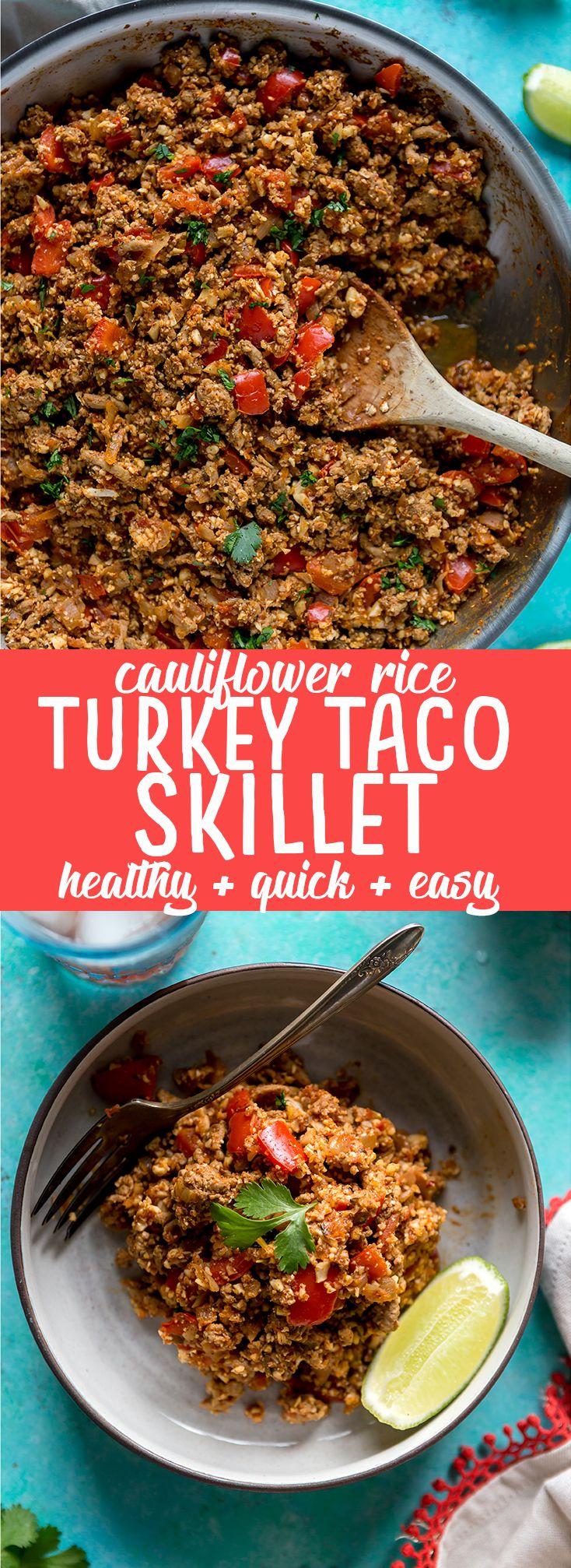Healthy Cauliflower Rice Turkey Taco Skillet