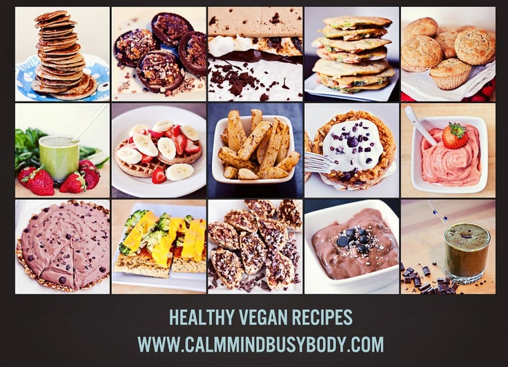 Recipe Index – Delicious Vegan Recipes, Easy healthy desserts, Fast vegetarian recipes | Calm Mind Busy Body