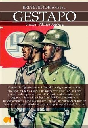 Breve Historia De La Gestapo – Sharon Vilches