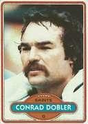 "Conrad Dobler had played 5 seasons with the St. Louis Cardinal before he joined the Saints in 1978. Known as the ""Meanest Man in Footbal"" he only stayed in New Orleans for 2 seasons before finishing his career with Buffalo."