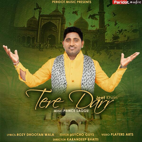 Jeet Khan | Sufi Song | Tere Darr | Peridot Music Presents