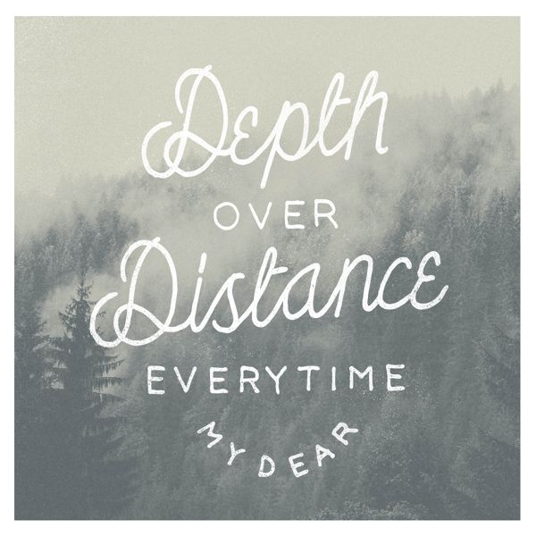 Depth Over Distance - Ben Howard i take meaning from this song... it may not be the right one , but still does that really matter ?