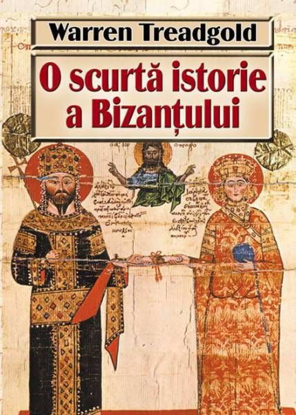 O scurtă istorie a Bizanțului
