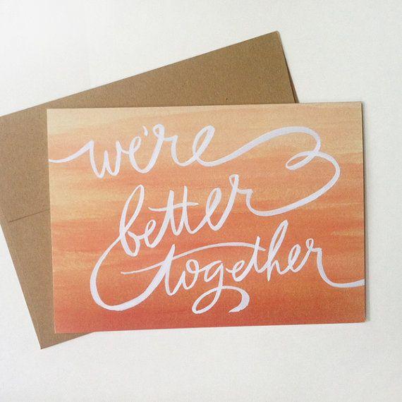 we're better together / valentine's