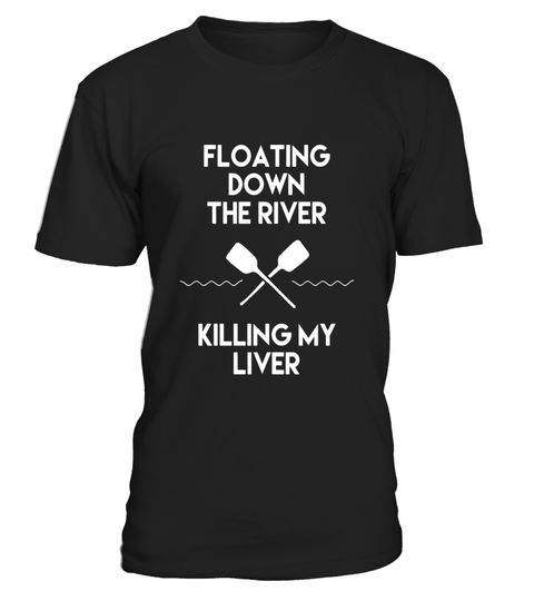 "# Floating Down the River Killing My Liver Funny Camping Shirt - Limited Edition .  Special Offer, not available in shops      Comes in a variety of styles and colours      Buy yours now before it is too late!      Secured payment via Visa / Mastercard / Amex / PayPal      How to place an order            Choose the model from the drop-down menu      Click on ""Buy it now""      Choose the size and the quantity      Add your delivery address and bank details      And that's it!      Tags: This…"