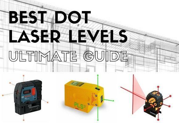 Best Dot Laser Levels 2020 Plumb Laser Reviews Laser Levels Best Laser
