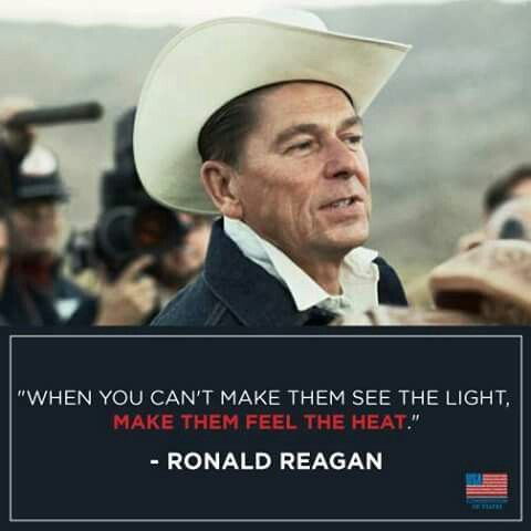 ~ Ronald Reagan                                                                                                                                                      More