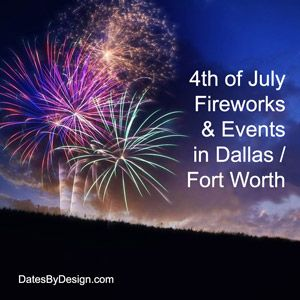 Fourth Of July Fireworks Events In Dallas Fort Worth 2016