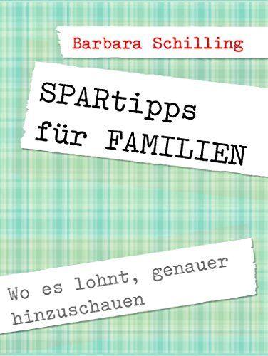 SPARTIPPS - wo Familien sparen können ... http://wirtschaftsprofi.com/ferienzeit-geld-ist-knapp-spartipps-fuer-familien/