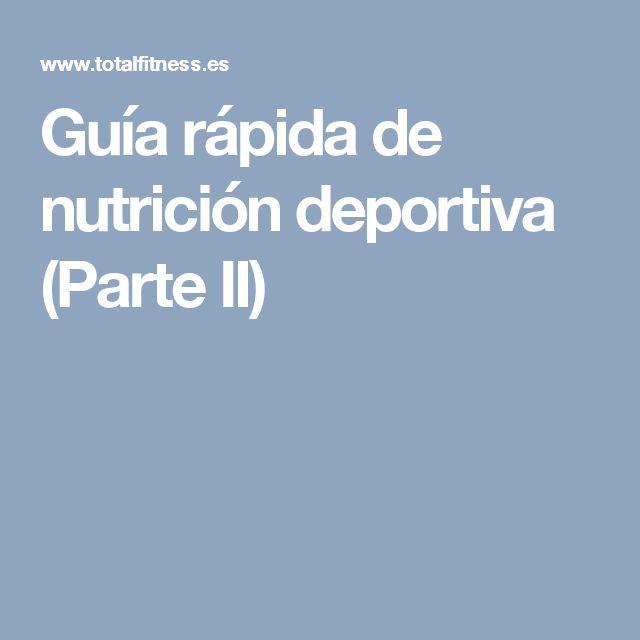 Guía rápida de nutrición deportiva (Parte II)