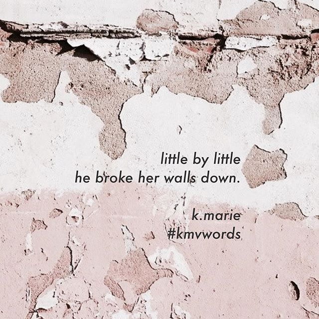 ⛏ unknown to her, he chipped away at her hard exterior. he made her smile, just from the sight of his smile. he made her dance, from songs he played. he saw her soul, inner queen + outer warrior, when she didn't see it herself. #kmvwords #breakthewalls #monday