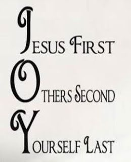 jesus first  others second  yourself last
