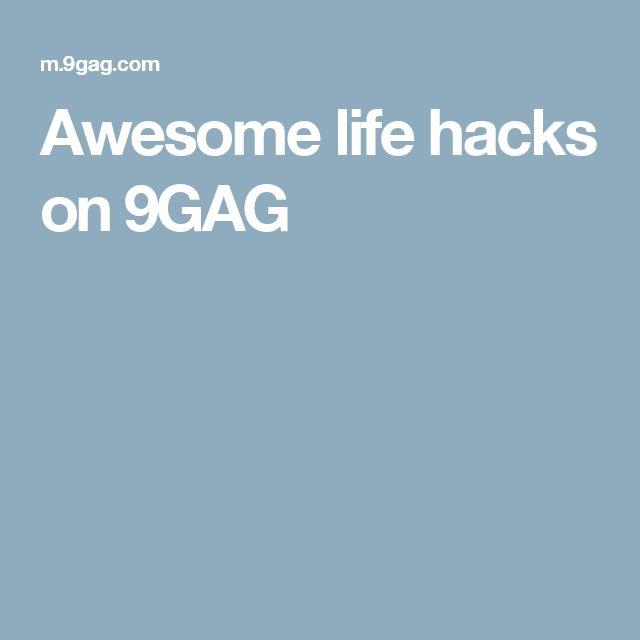 Awesome life hacks on 9GAG