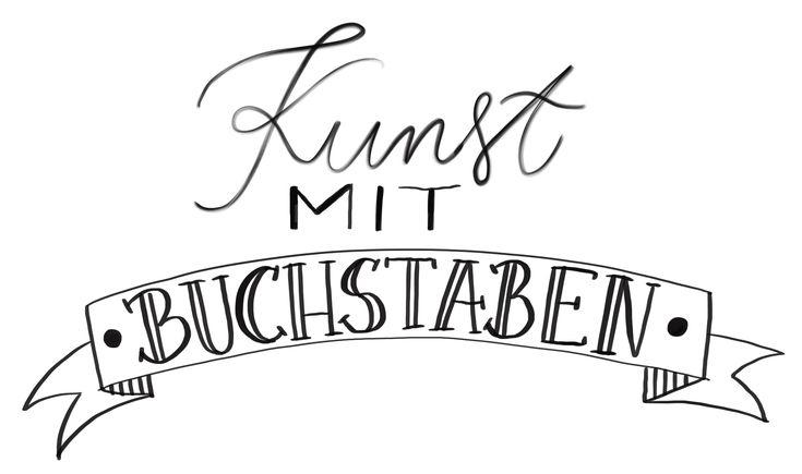 Kunst mit Buchstaben – Unsere Lettering Tipps – Teil 1 – Kaja Juilfs