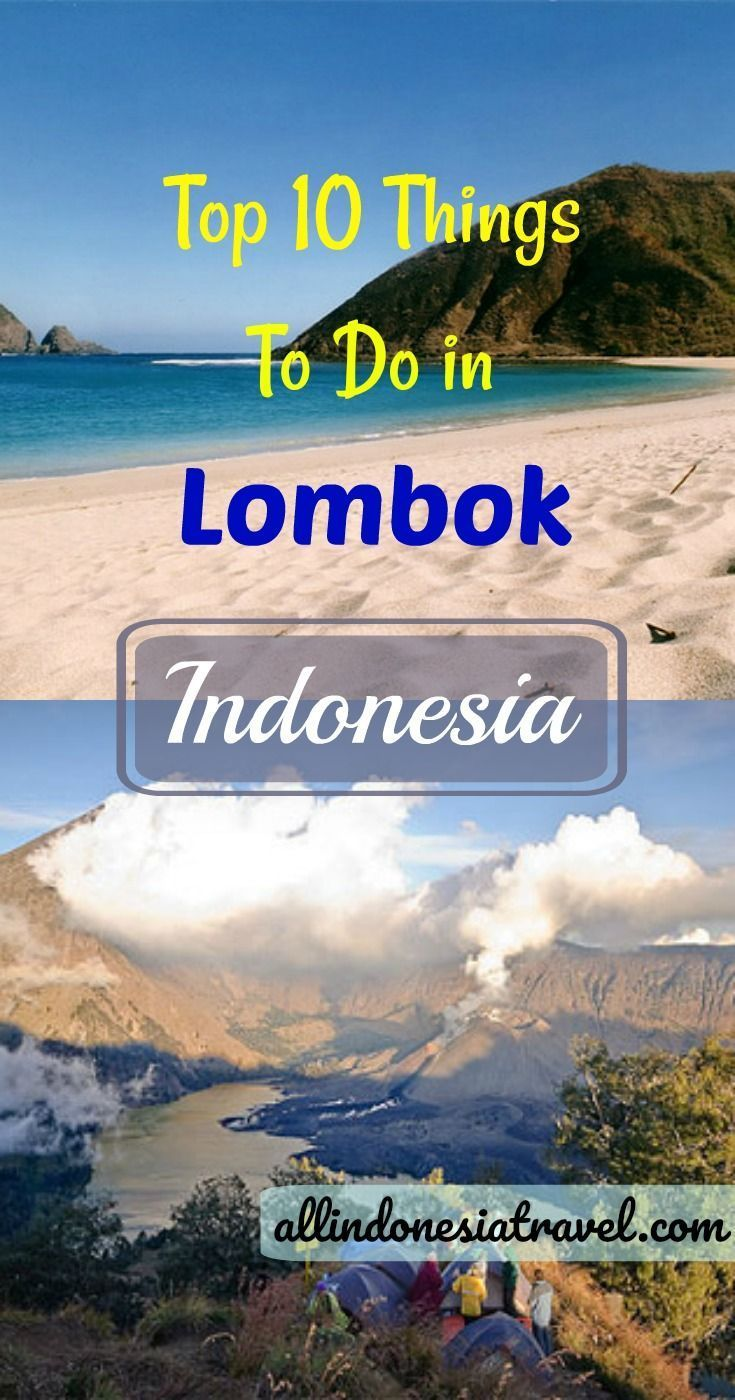 Top 10 Things To Do In Lombok Bali Lombok Indonesia Travel