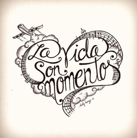 La vida son momentos.