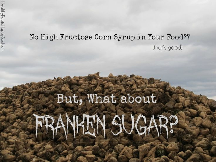 Well, there may be no high fructose corn syrup in your food but what about it's imposter, FrankenSugar -- a genetically engineered sugar beet?
