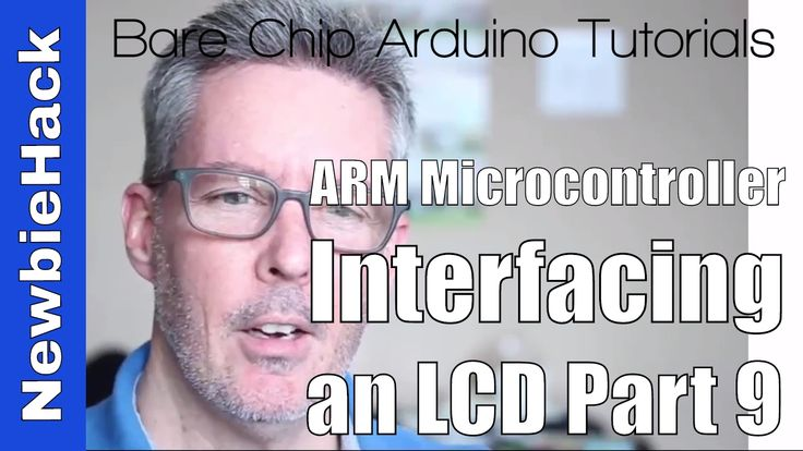 22. How to Interface an LCD to an ARM Microcontroller - Part 9