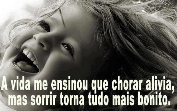 www.perdi tudo na vida.com | vida me ensinou que chorar alivia, mas sorrir torna tudo mais bonito ...