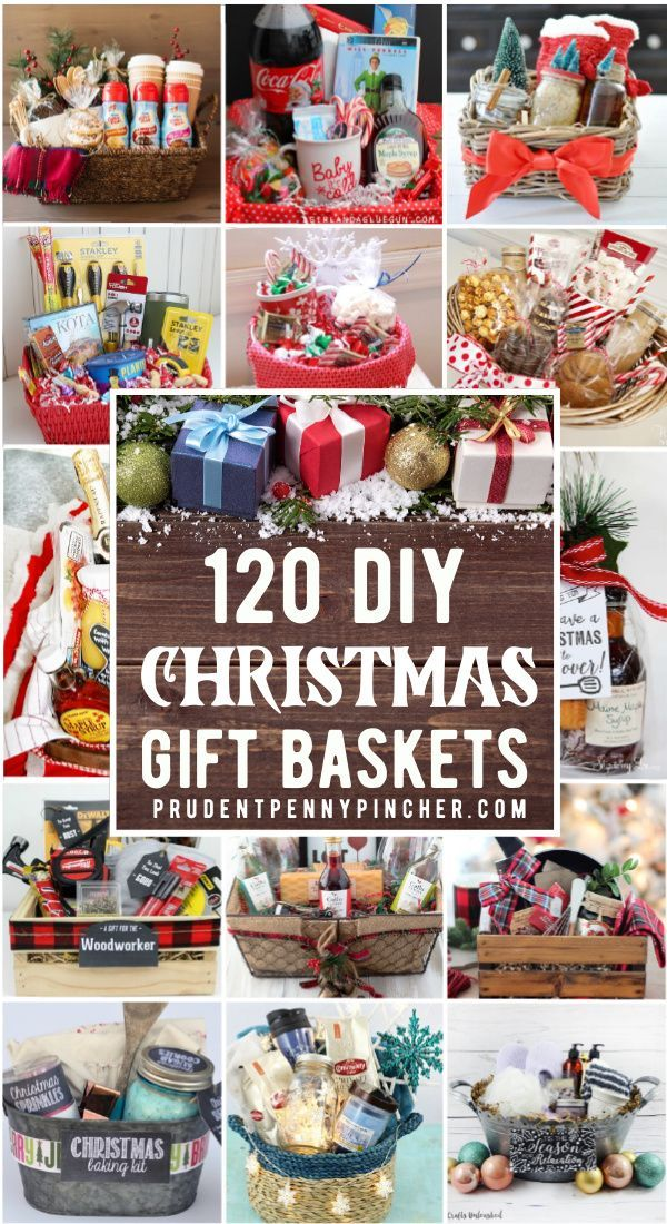 120 Diy Christmas Gift Baskets In 2020 Christmas Gift Baskets Christmas Gift Baskets Diy Easy Diy Christmas Gifts