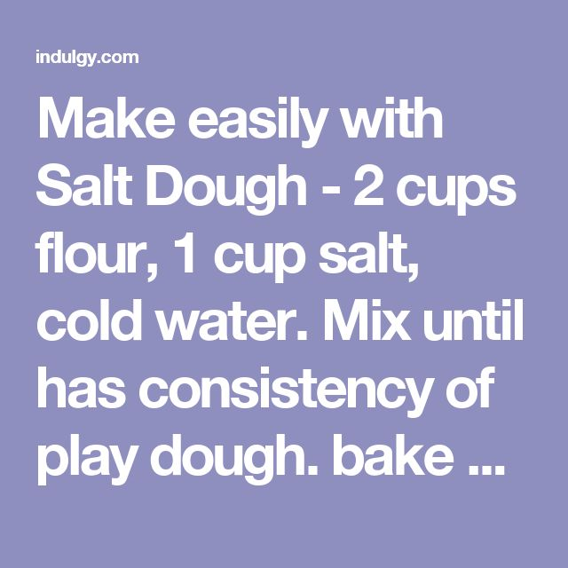Make easily with Salt Dough - 2 cups flour, 1 cup salt, cold water. Mix until has consistency of play dough. bake at 250 for 2 hours, then cool and paint. Good recipe for thumbprint pendants