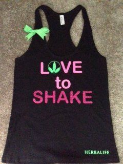 Love to Shake - Herbalife - Ruffles with Love This Racerback tank is made on an American Apparel shirt. The tank is black with hot pink and neon green lettering complete with a neon green bow :) Tri-B