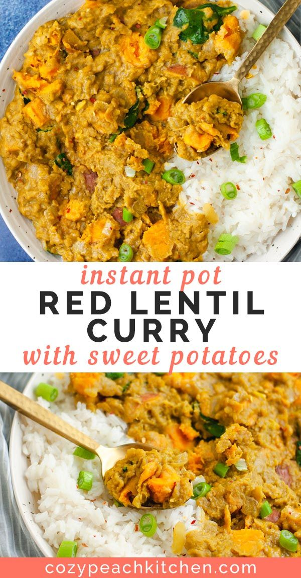 Instant Pot Red Lentil Curry With Sweet Potatoes Recipe