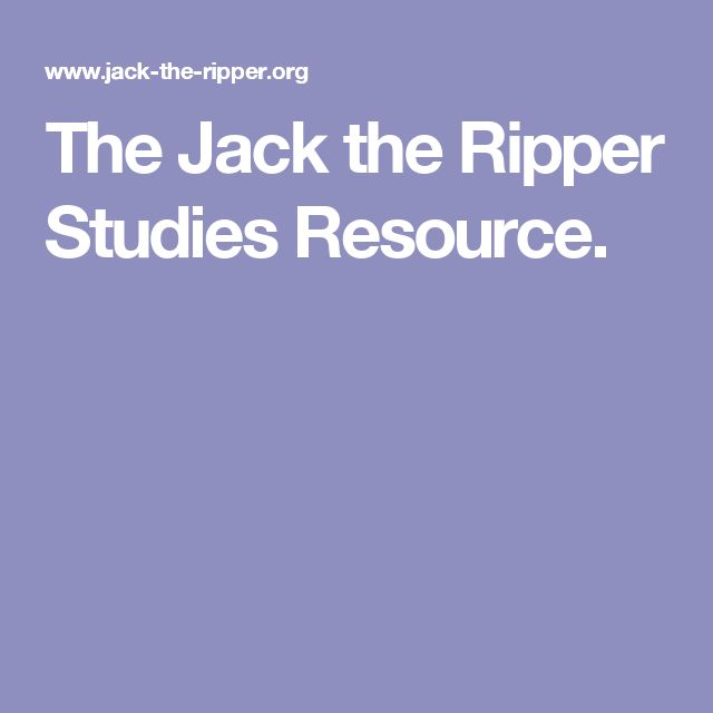 jack the ripper research paper The case of jack the ripper has long captivated amateur true-crime  craig  monk will be delivering a paper based on his 2010 essay in.