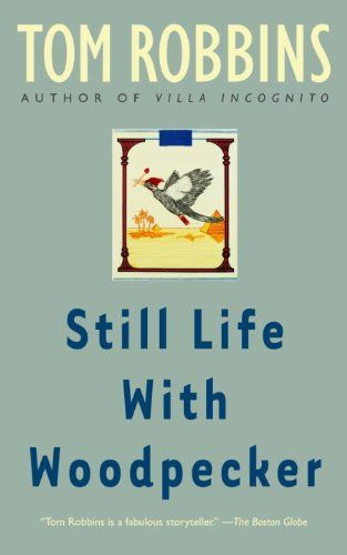 Still Life with Woodpecker (PS3568.O233 S8 1980)