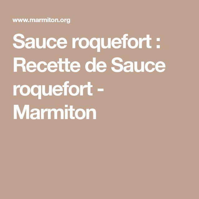Sauce roquefort : Recette de Sauce roquefort - Marmiton