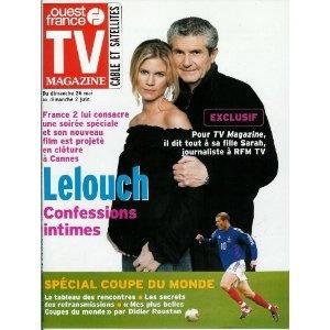 Claude Lelouch et sa fille, Sarah : Confessions intimes, dans TV Magazine Ouest-France n°17513 du 24/05/2002 [couverture et article mis en vente par Presse-Mémoire]